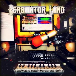 Zerbinator Land