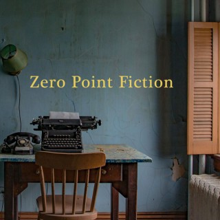 Zero Point Fiction
