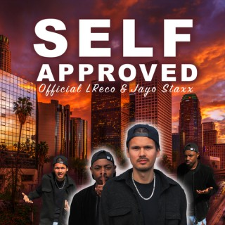 Self Approved with Official LReco & Jayo Staxx
