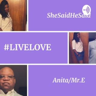 SheSaidHeSaid w Anita/Mr. E