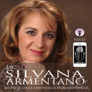 SilvanaArmentano Podcast