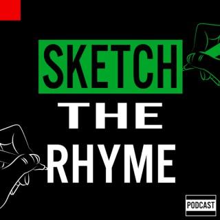 Sketch The Rhyme