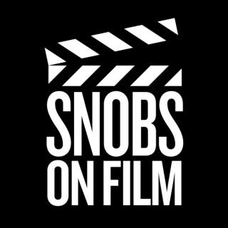 SNOBS ON FILM