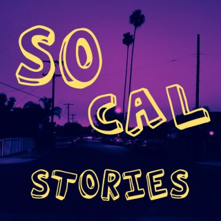 SoCal Stories