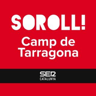 Soroll! Camp de Tarragona