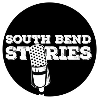 South Bend Stories, From South Bend IN