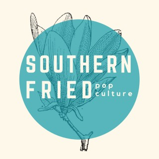 Southern Fried Pop Culture