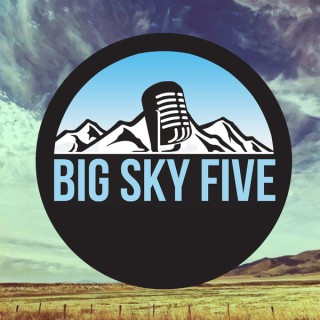 Big Sky Five - Conversations Across Montana