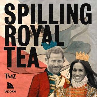 Spilling Royal Tea