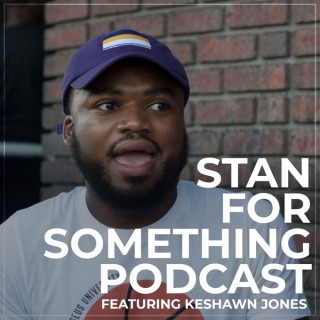 Stan For Something podcast
