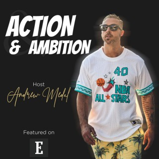 Action and Ambition
