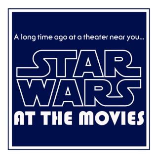Star Wars at the Movies