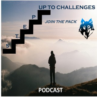 Step Up To Challenges Podcast