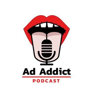 Ad Addict Podcast
