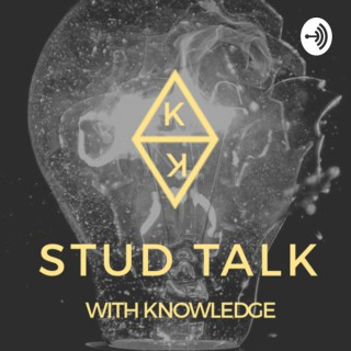 Stud Talk With Knowledge