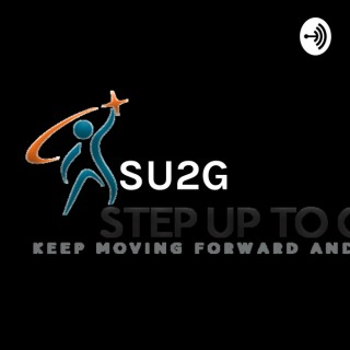 SU2G: Step Up To Greatness Podcast