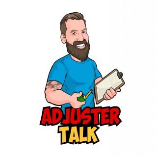 Adjuster Talk's Podcast