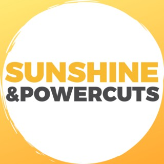 Sunshine & PowerCuts