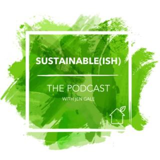 Sustainable(ish)