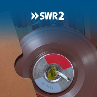 SWR2 Archivradio - Geschichte in Originaltönen