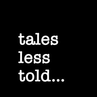 Tales Less Told - unconventional lives in Africa & beyond