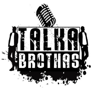 Talka Brothas