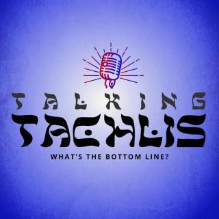 Talking Tachlis Podcast