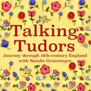 Talking Tudors