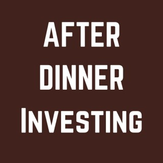 After Dinner Investing   On The Hunt For No-Brainer Stock Investments