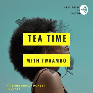 Tea time with Twaambo