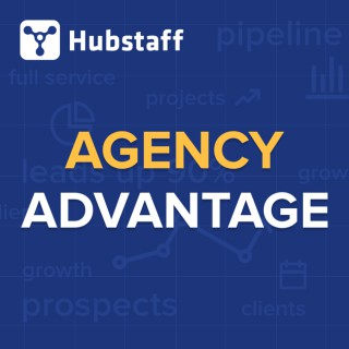 Agency Advantage - Actionable advice to help digital agency owners, consultants, and freelancers  be more successful