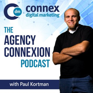Agency Connexion Podcast