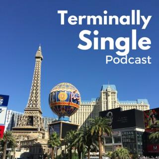 Terminally Single Podcast