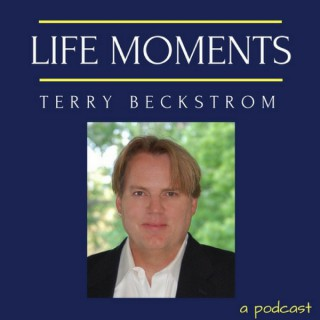 Terry Beckstrom - Life Moments