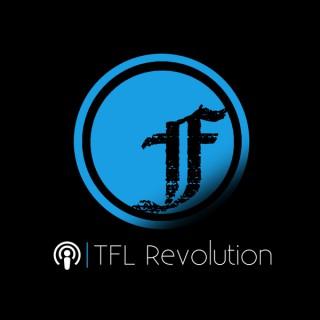TFL Revolution Podcast