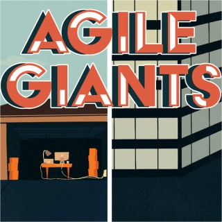 Agile Giants: Lessons from Corporate Innovators