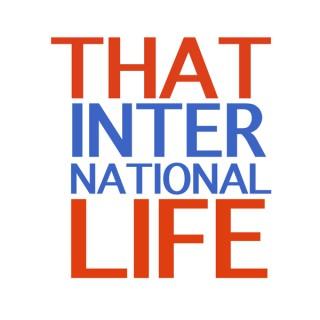 That International Life