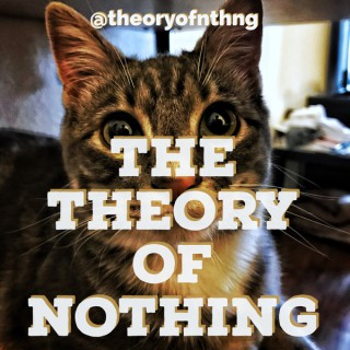 The Theory of Nothing