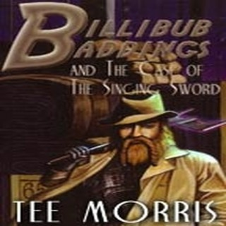 Billibub Baddings and the Case of the Singing Sword