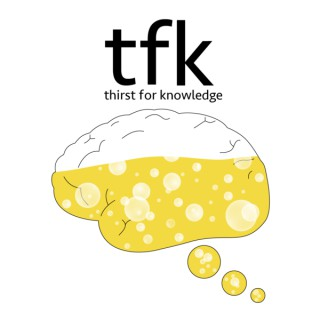 Thirst For Knowledge Podcast