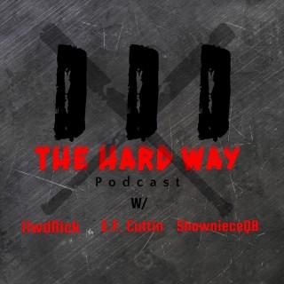 Three The Hard Way Podcast