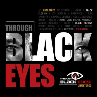 Through Black Eyes: Unfiltered