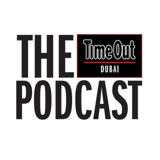 The Time Out Dubai Podcast