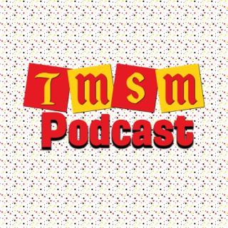 TMSM Podcast