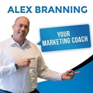 Alex Branning - Your Marketing Coach