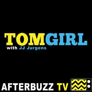 TomGirl with JJ Jurgens - AfterBuzz TV