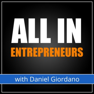 All In Podcast with Daniel Giordano