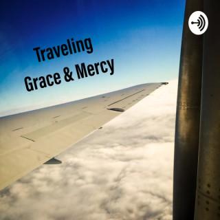 Traveling Grace & Mercy