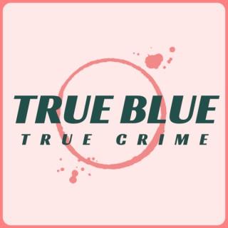 True Blue True Crime