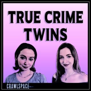 True Crime Twins